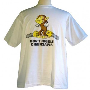 Don't Juggle Chainsaws – Funny Monkey Shirt